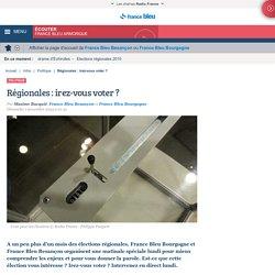 Régionales : irez-vous voter ?