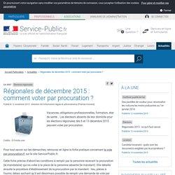 Élections régionales -Régionales de décembre 2015 : comment voter par procuration?