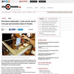 DOUBS : Elections régionales : tout savoir sur le vote par procuration dans le Doubs actualité Besançon Franche-Comté