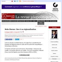 Face à la régionalisation de Boko Haram. Géopolitique