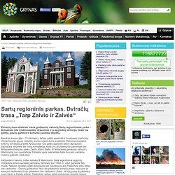 """Sartų regioninis parkas. Dviračių trasa """"Tarp Zalvio ir Zalvės"""""""