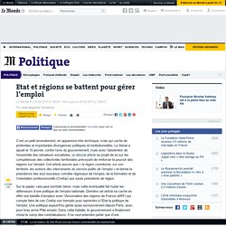 Etat et régions se battent pour gérer l'emploi