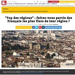 """""""Top des régions"""": faites-vous partie des Français les plus fiers de leur région? - Sud Ouest.fr"""