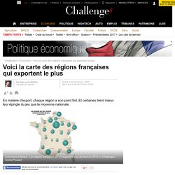 Découvrez la carte des régions françaises qui exportent le plus