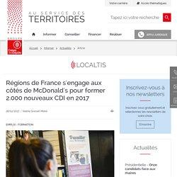 Régions de France s'engage aux côtés de McDonald's pour former 2.000 nouveaux CDI en 2017