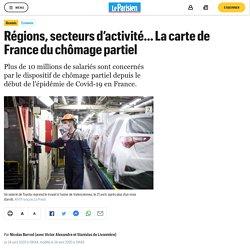 Régions, secteurs d'activité… La carte de France du chômage partiel