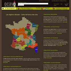 Régions viticoles & Carte de france des vins - Découvrez les regions viticoles de France sur Ocavo