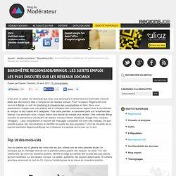 Baromètre RegionsJob/Bringr : les sujets emploi les plus discutés sur les réseaux sociaux