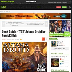 Deck Guide - *TGT* Aviana Druid by RegisKillbin - Hearthstone: Heroes of Warcraft - news