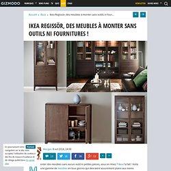Ikea Regissör, des meubles à monter sans outils ni fournitures !