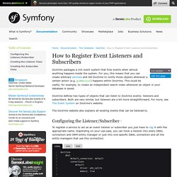 How to Register Event Listeners and Subscribers
