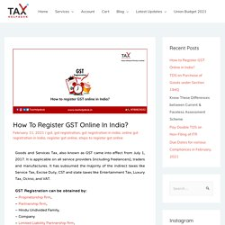 How To Register GST Online In India?