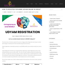 How to Register for MSME Udyam Online in India- Total Solutions