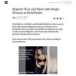 Register Now and Meet with Single Women at PixieFinder