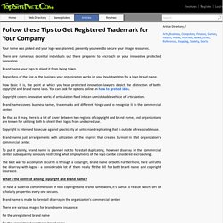 Follow these Tips to Get Registered Trademark for Your Company