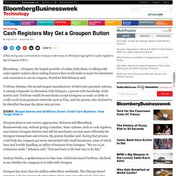 Cash Registers May Get a Groupon Button