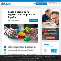 ▷ Registrar una Empresa en España【Pasos a Seguir】