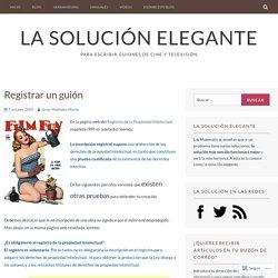 Registrar un guión – La solución elegante