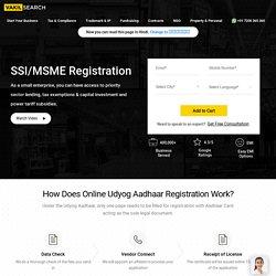 Udyog Aadhaar (SSI/ MSME) Registration