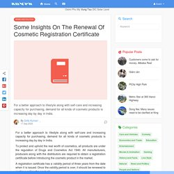 Some Insights On The Renewal Of Cosmetic Registration Certificate