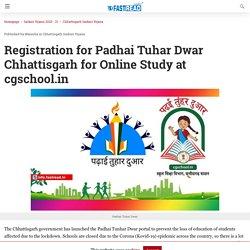 Registration for Padhai Tuhar Dwar Chhattisgarh for Online Study at cgschool.in