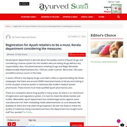 Registration For Ayush Retailers Is Must - Kerala Department Considering The Measures