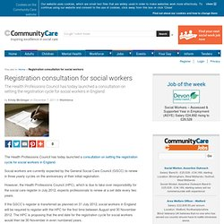 Registration consultation for social workers - 12/7/2011
