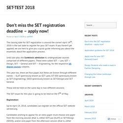 Don't miss the SET registration deadline – apply now! – Set-Test 2018