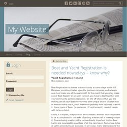 Boat and Yacht Registration Is needed nowadays – know why? - My Website : powered by Doodlekit