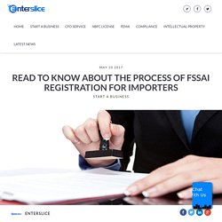 Process for importers of FSSAI registration – enterslice