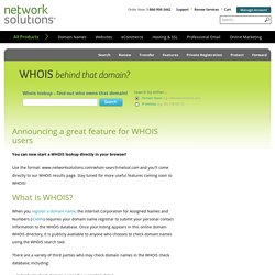 WHOIS Search provides domain registration information from Netwo