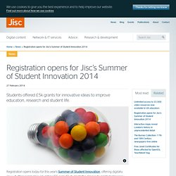 Registration opens for Jisc's Summer of Student Innovation 2014 | Jisc