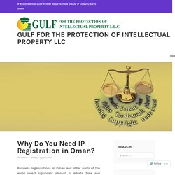 Why Do You Need IP Registration in Oman?