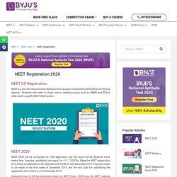 NEET Registration 2020 - Complete Procedure To Register for NEET 2020