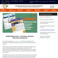 MSME Registration - Procedure, Benefits, Documents Required