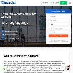 Investment Advisors Registration with SEBI, Advisors Responsibilities