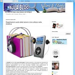 AulaBlog: Registrazioni audio delle lezioni e loro utilizzo nella didattica