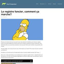 Le registre foncier, comment ça marche? — Mon Prospecteur