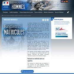"""Registres matricules dit """"contrôles de troupe"""" - Mémoire des hommes"""