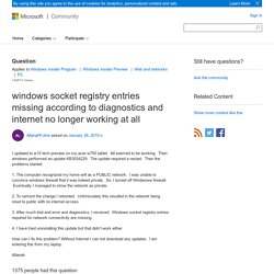 windows socket registry entries missing according to diagnostics and