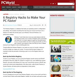 6 Registry Hacks to Make Your PC Faster