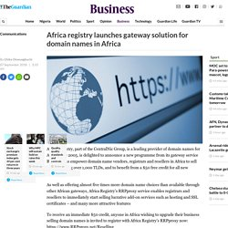 Africa registry launches gateway solution for domain names in Africa — Business