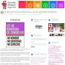 SE REGLAMENTÓ EN ARGENTINA LA LEY DE IDENTIDAD DE GÉNERO