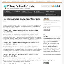 10 Reglas para gamificar tu curso de Rosalie Ledda