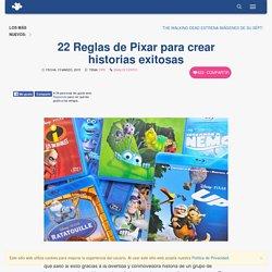 22 Reglas de Pixar para crear historias exitosas