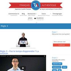 Règle 3 - Français Authentique