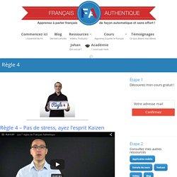 Règle 4 - Français Authentique