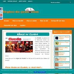Règle du Cluedo - Règles du jeu Cluedo - Regles du jeux