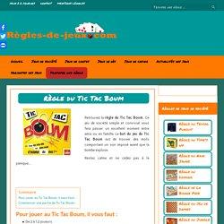 Règle du Tic Tac Boum - Jouer au Tic Tac Boum
