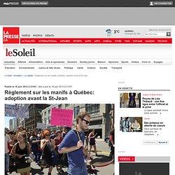 Règlement sur les manifs à Québec: adoption avant la St-Jean